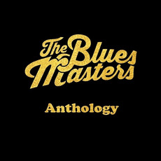 Anthology mp3 Artist Compilation by The Bluesmasters