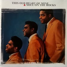 This Old Heart of Mine & Soul on the Rocks mp3 Artist Compilation by The Isley Brothers