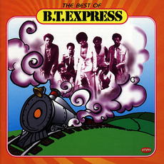 The Best Of by B.T. Express