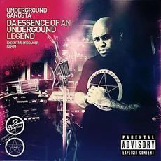 Da Essence Of An Underground Legend mp3 Album by Underground Gangsta