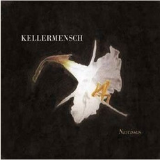 Narcissus mp3 Album by Kellermensch