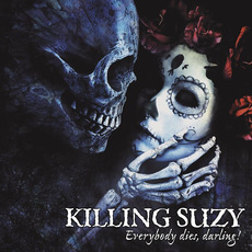 Everybody Dies, Darling! mp3 Album by Killing Suzy