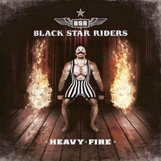 Heavy Fire (Japanese Edition) mp3 Album by Black Star Riders