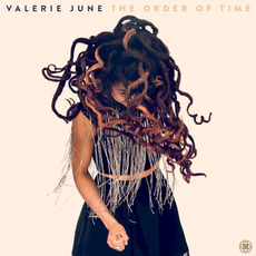 The Order of Time mp3 Album by Valerie June