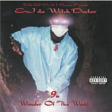 9th Wonder Of Tha World mp3 Album by EJ Da Witch Doctor