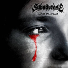 Violence, Cry And Blood mp3 Album by Subnarcose