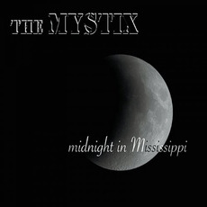 Midnight In Mississippi mp3 Album by The Mystix