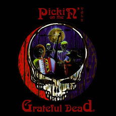 Pickin' On the Grateful Dead, Volume 2 mp3 Album by Pickin' On Project