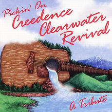Pickin' On Creedence Clearwater Revival: A Tribute mp3 Album by Pickin' On Project