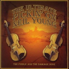 The Ultimate Pickin' On Neil Young mp3 Album by David West