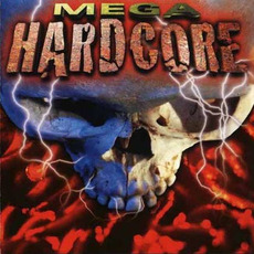 Mega Hardcore mp3 Compilation by Various Artists