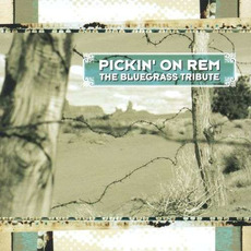 Pickin' On REM: The Bluegrass Tribute mp3 Compilation by Various Artists