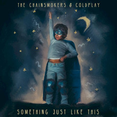 Something Just Like This mp3 Single by The Chainsmokers & Coldplay