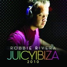 Juicy Ibiza 2010 (Beatport Bonus Track Version) by Various Artists
