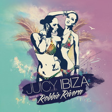 Juicy Ibiza by Various Artists