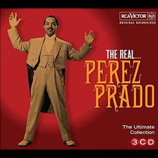 The Real... Pérez Prado (The Ultimate Pérez Prado Collection) mp3 Artist Compilation by Pérez Prado
