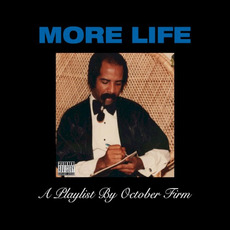 More Life: A Playlist By October Firm mp3 Artist Compilation by Drake