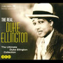 The Real... Duke Ellington (The Ultimate Duke Ellington Collection)