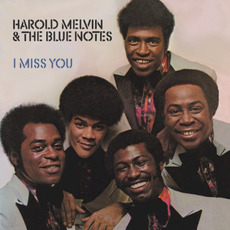 I Miss You (Remastered) mp3 Album by Harold Melvin & The Blue Notes