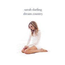Dream Country mp3 Album by Sarah Darling