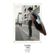 Living on the Edge of Time mp3 Album by Yuksek