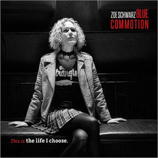This Is The Life I Choose mp3 Album by Zoe Schwarz Blue Commotion