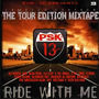 Ride With Me (The Tour Edition Mixtape)