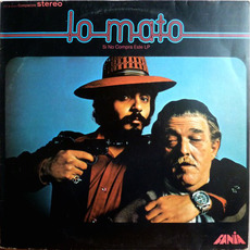 Lo mato (Si no compra este LP) (Remastered) mp3 Album by Willie Colón