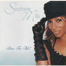 Born for this mp3 Album by Stephanie Mills