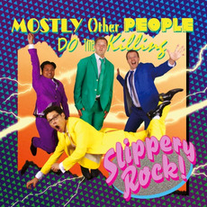 Slippery Rock! mp3 Album by Mostly Other People Do the Killing