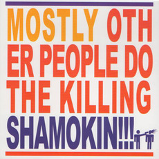 Shamokin!!! mp3 Album by Mostly Other People Do the Killing