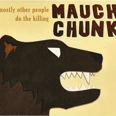 Mauch Chunk mp3 Album by Mostly Other People Do the Killing