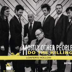 Loafer's Hollow mp3 Album by Mostly Other People Do the Killing