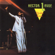 Strikes Back (Remastered) mp3 Album by Héctor Lavoe
