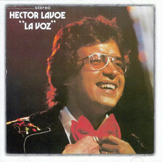 La Voz (Remastered) by Héctor Lavoe