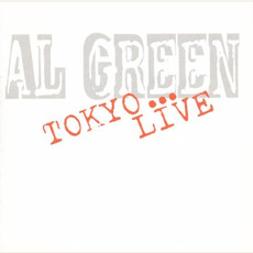 Tokyo... Live (Re-Issue) mp3 Live by Al Green