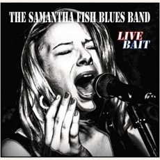 Live Bait mp3 Live by The Samantha Fish Blues Band