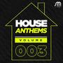 House Anthems, Volume 003