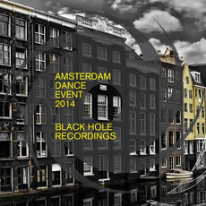 Black Hole Amsterdam Dance Event 2014 mp3 Compilation by Various Artists