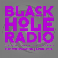 Black Hole Radio April 2014 by Various Artists