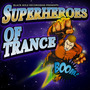 Black Hole Recordings pres. Superheroes of Trance