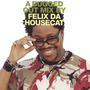 A Bugged Out Mix by Felix da Housecat