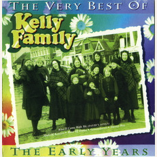 The Very Best of the Early Years by The Kelly Family