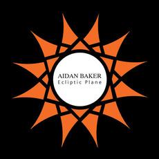 Ecliptic Plane mp3 Album by Aidan Baker