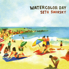 Watercolor Day by Seth Swirsky