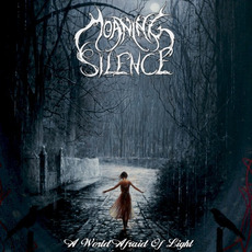 A World Afraid of Light mp3 Album by Moaning Silence