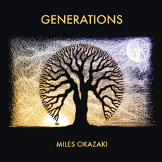 Generations mp3 Album by Miles Okazaki
