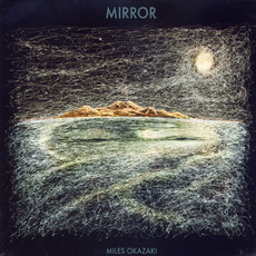 Mirror mp3 Album by Miles Okazaki