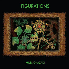 Figurations mp3 Album by Miles Okazaki