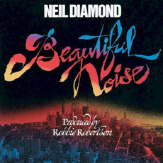 Beautiful Noise (Re-Issue) mp3 Album by Neil Diamond